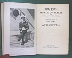 The Tour of the Prince of Wales to Africa and South America: Deakin, Ralph