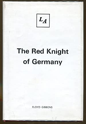 The Red Knight of Germany: Baron von: Gibbons, Floyd