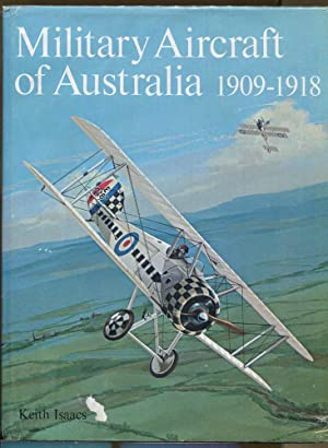 Military Aircraft of Australia 1909-1918: Isaacs, Keith