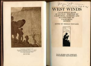 West Winds: California's Book of Fiction: Whitaker, Herman. Editor