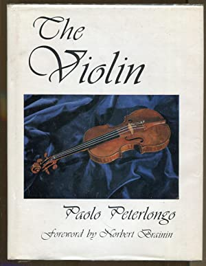 The Violin: Its Physical and Acoustic Principles: Peterlongo, Paolo