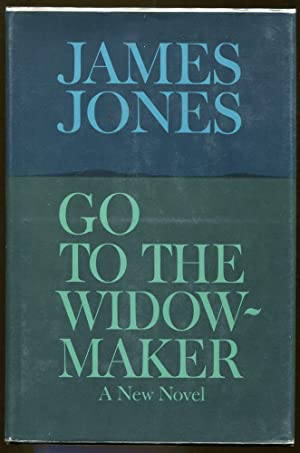 Go to the Widow-Maker: Jones, James