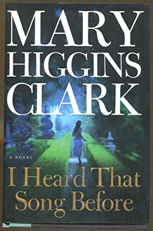 I Heard That Song Before: Clark, Mary Higgins