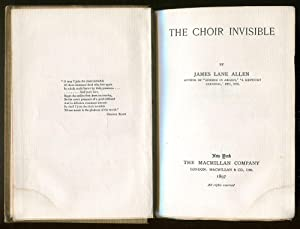 The Choir Invisible: Allen, James Lane