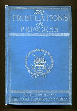 The Tribulations of A Princess: Cauliffe-Owen, Marguerite