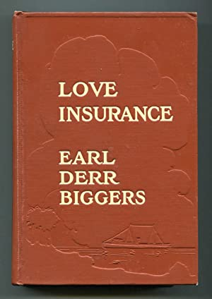 Love Insurance: Biggers, Earl Derr