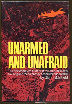 Unarmed and Unafraid: Infield, Glenn B.