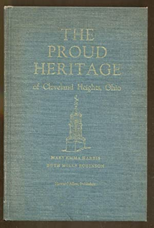 The Proud Heritage of Cleveland Heights, Ohio: Harris, Mary Emma and Robinson, Ruth Mills