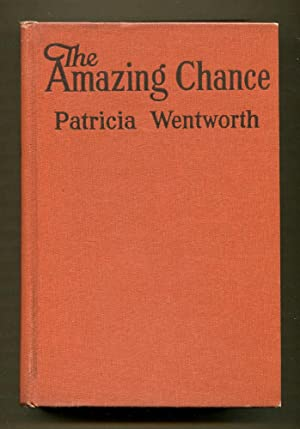 The Amazing Chance: Wentworth, Patricia