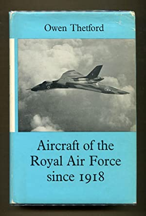 Aircraft of the Royal Air Force Since 1918: Thetford, Owen