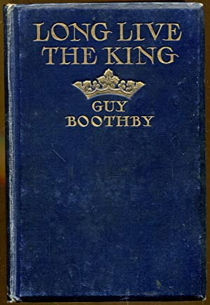 Long Live The King: Boothby, Guy