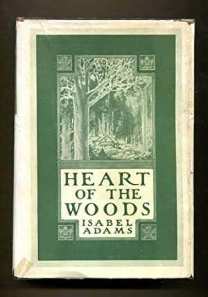 Heart Of The Woods: Adams, Isabel