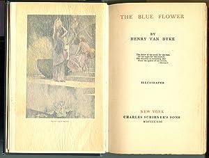 The Blue Flower: Van Dyke, Henry
