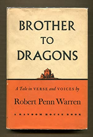 Brother To Dragons, A Tale in Verse and Voices: Warren, Robert Penn