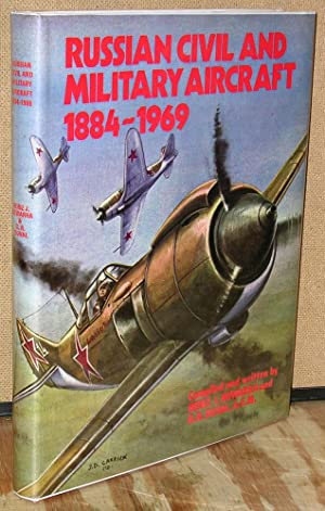 Russian Civil and Military Aircraft 1884-1969: Nowarra, Heinz and Duval, G. R.