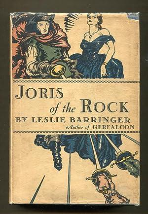 Joris of the Rock: Barringer, Leslie