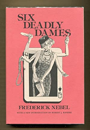 Six Deadly Dames: Nebel, Frederick