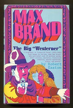 "Max Brand The Big ""Westerner"": Easton, Robert"