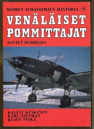 Venalaiset Pommittajat: Soviet Bombers: Keskinen, Kalevi; Stenman, Kari and Niska, Klaus