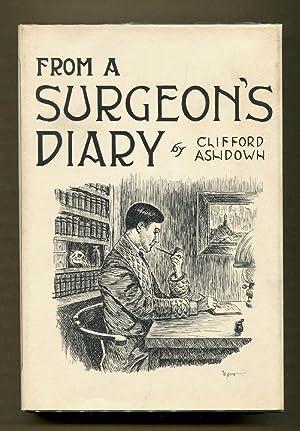 From A Surgeon's Diary: Freeman, R. Austin & Pitcairn, John J. writing as Clifford Ashdown