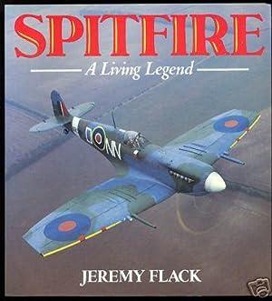 Spitfire: A Living Legend: Flack, Jeremy