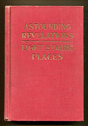 Astounding Revelations - Light in Dark Places, Missing Links: Buzzacott, Francis H.