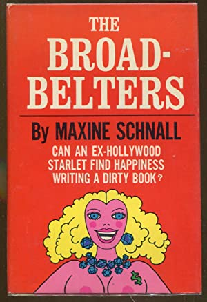 The Broadbelters: Schnall, Maxine