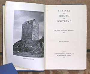 Shrines and Homes of Scotland: Maxwell, Sir John Stirling