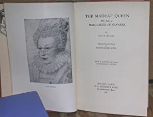 The Madcap Queen: The Story of Marguerite of Navarre: Rival, Paul