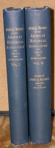 Annual Report of the American Historical Association 1913: Donnan, Elizabeth & Bayard, James Et Al