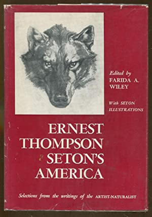 Ernest Thompson Seton's America: Wiley, Farida A. Editor