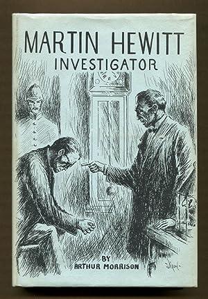 Martin Hewitt Investigator: Morrison, Arthur