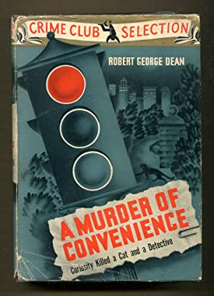 A Murder of Convenience: Dean, Robert George
