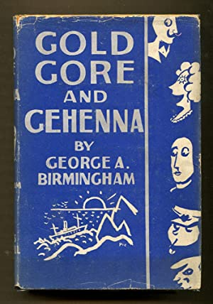 Gold Gore and Gehenna: Birmingham, George A.