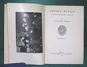 Soviet Russia: A Living Record and A History: Chamberlin, William Henry