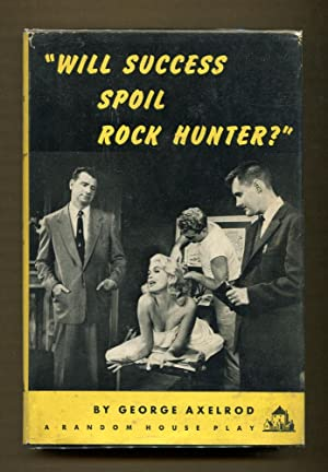 Will Success Spoil Rock Hudson: Axelrod, George