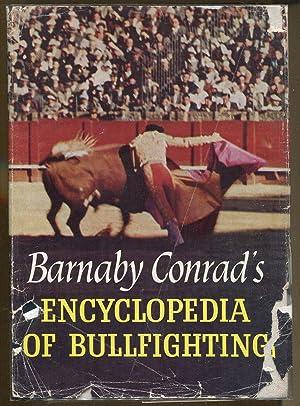 Enclyclopedia of Bullfighting: Conrad, Barnaby