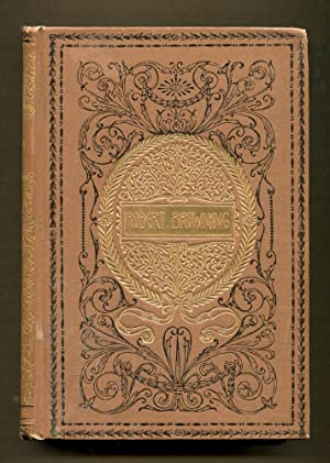 Selections from the Poetical Works of Robert Browning: Browning, Robert