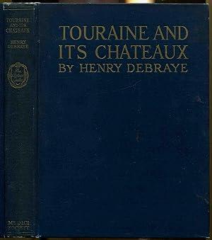 Touraine & Its Chateaux: Debraye, Henry