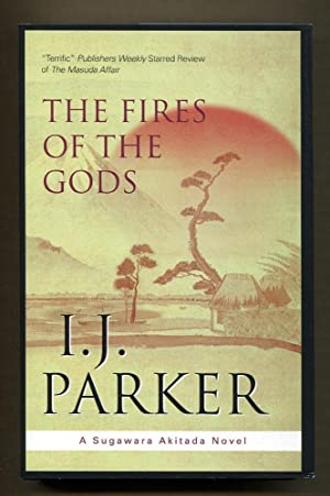 The Fires of the Gods: Parker, I. J.