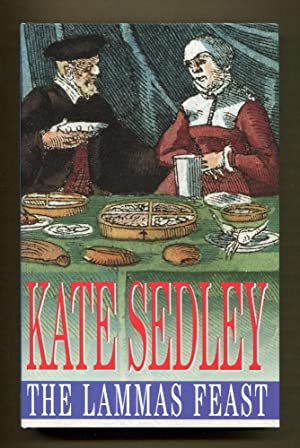 The Lammas Feast: Sedley, Kate
