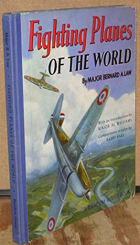 Fighting Planes of the World: Law, Major Bernard A.