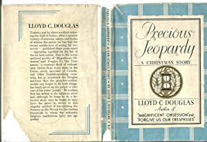 Precious Jeopardy: A Christmas Story: Douglas, Lloyd C.