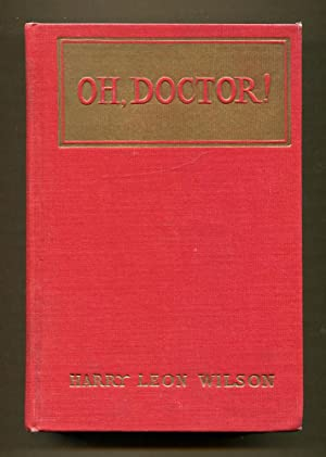 Oh, Doctor!: Wilson, Harry Leon