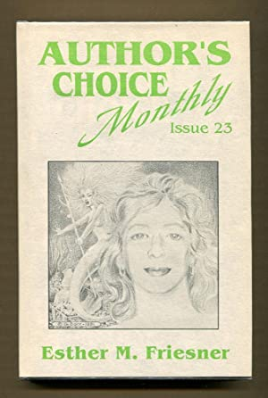 It's Been Fun (Author's Choice Monthly Issue 23 - Signed copy): Friesner, Esther M.