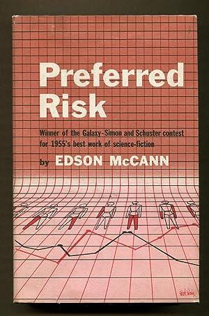 Preferred Risk: McCann, Edson (Frederik Pohl & Lester Del Rey)