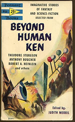 Beyond Human Ken: Merril, Judith. Editor