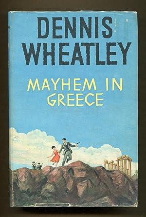 Mayhem In Greece: Wheatley, Dennis