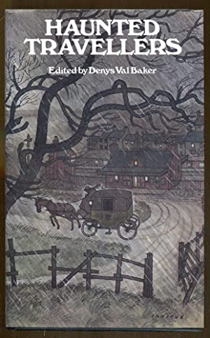 Haunted Travellers: Baker, Denys Val (Editor)