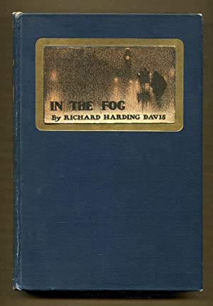 In The Fog: Davis, Richard Harding